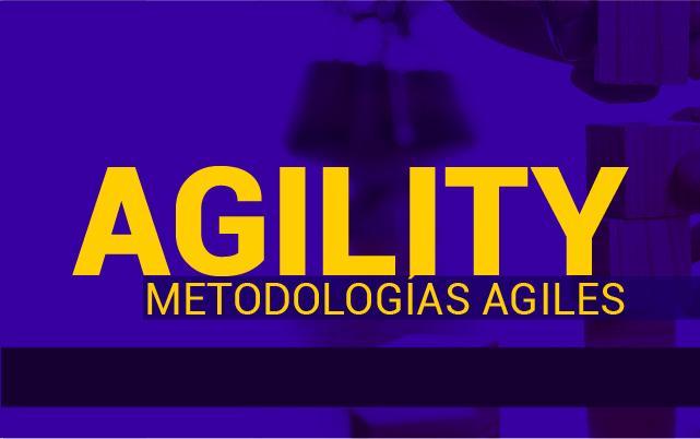 Agility - Metodologías Ágiles (XI Cohorte)