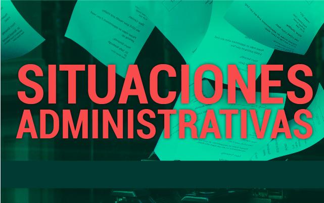 Situaciones Administrativas (XV Cohorte)