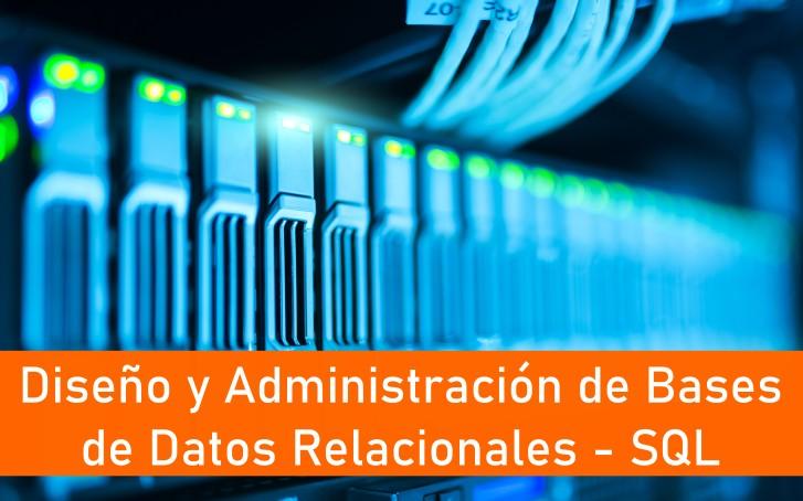 Diseño y Administración de Bases de Datos Relacionales - SQL